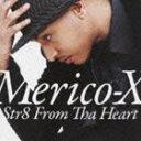 R & B, Disco Music - メリコ・X/ストレイト・フロム・ザ・ハート(CD)