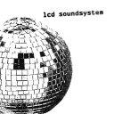 【輸入盤】LCD SOUNDSYSTEM LCDサウンドシステム/LCD SOUNDSYSTEM (DIG)(CD)