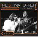 R & B, Disco Music - アイク&ティナ・ターナー/Vol.3 - ムーヴィン(CD)