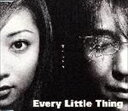 Every Little Thing/愛のカケラ(CD)