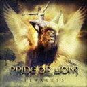 《送料無料》プライド・オブ・ライオンズ/フィアレス(CD)