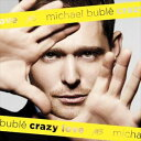 輸入盤 MICHAEL BUBLE / CRAZY LOVE 2011 [CD]