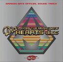 """ドラゴンゲート・オフィシャル・サウンドトラック オープン・ザ・ミュージックゲート """"Dia.HEARTS disc""""(CD)"""