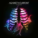 輸入盤 AGAINST THE CURRENT / IN OUR BONES CD