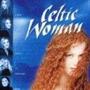 ケルティック・ウーマン/ケルティック・ウーマン(CD)