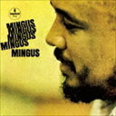 チャールズ・ミンガス(b)/5(ファイヴ)ミンガス(SHM-CD)(CD)
