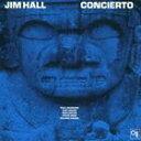 【輸入盤】JIM HALL ジム・ホール/CONCIERTO(CD)