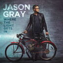 Other - 【輸入盤】JASON GRAY ジェイソン・グレイ/WHERE THE LIGHT GETS IN(CD)