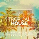 欧洲电子音乐 - 輸入盤 VARIOUS / TROPICAL HOUSE 1 [2CD]