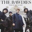 エントリーでポイント5〜9倍!9月3日23時59分まで《送料無料》THE BAWDIES/THIS IS MY STORY(CD)