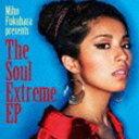 福原美穂/The Soul Extreme EP(通常盤)(CD)