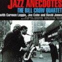 ビル・クロウ・カルテット/ジャズ・アネクドーツ(CD)