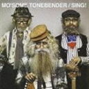 《送料無料》MO'SOME TONEBENDER/SING!(CD)