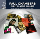 Other - 【輸入盤】PAUL CHAMBERS ポール・チェンバース/EIGHT CLASSIC ALBUMS(CD)