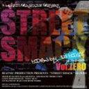 DJ 道 aka ROCKSTA/STREET SMACK vol.ZERO(CD)