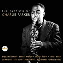 Other - 輸入盤 VARIOUS / PASSION OF CHARLIE PARKER [CD]