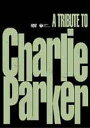 A Tribute to Charlie Parker、ってこの音源知らんぞ俺。