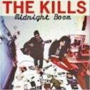ザ・キルズ/MIDNIGHT BOOM(CD)