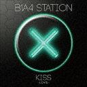 B1A4 / B1A4 STATION KISS -LOVE- CD