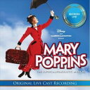 輸入盤 O.S.T. / MARY POPPINS: THE LIVE CAST RECORDING