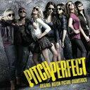 Lock, Pops - 【輸入盤】O.S.T. サウンドトラック/PITCH PERFECT(CD)