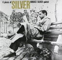 Modern - 【輸入盤】HORACE SILVER ホレス・シルヴァー/6 PIECES OF SILVER(CD)