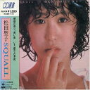 松田聖子 / SQUALL [CD]