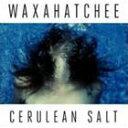 Other - 【輸入盤】WAXAHATCHEE ワクサハッチー/CERULEAN SALT(CD)