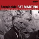 現代 - 輸入盤 PAT MARTINO / FORMIDABLE [CD]