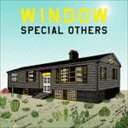 SPECIAL OTHERS / WINDOW(通常盤) CD
