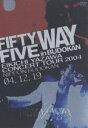 矢沢永吉/FIFTY FIVE WAY in BUDOKAN(DVD)