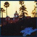 イーグルス/ホテル・カリフォルニア(CD)