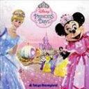 東京ディズニーランド ディズニー・プリンセス・デイズ 2006(CD)