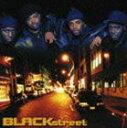 其它 - ブラックストリート / ブラックストリート [CD]