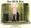 輸入盤 O.S.T. / THERE WILL BE BLOOD [2CD]