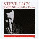 爵士 - スティーヴ・レイシー / エビデンス・ウィズ・ドン・チェリー [CD]