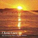 欧洲电子音乐 - クリス・ココ / My Favourite Place(Before Sunset) [CD]