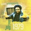 グレン・アンダーグラウンド/ジュライ・12・1979(CD)