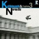 (オムニバス) 小林 径&ノーマ・ブル・キャピトロ3(CD)