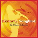 【輸入盤】KENNY G ケニーG/SONGBIRD - ULTIMATE COLLECTION(CD)