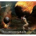 イミディエイト / Trailerhead:SAGA [CD]