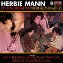 現代 - ハービー・マン / ライヴ・アット・ザ・ウイスキー・1969 <アンリリースド・マスターズ> [CD]