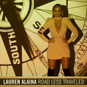 Fork, Country - 輸入盤 LAUREN ALAINA / ROAD LESS TRAVELED [CD]