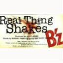 B'z/Real Thing Shakes(CD)
