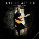【輸入盤】ERIC CLAPTON エリック・クラプトン/FOREVER MAN(CD)