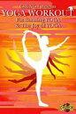 エントリーで全品ポイント5?14倍!3月2日am9時59分迄 YOGA WORKOUT Fat Burning YOGA & The Joy of YOGA(DVD) ◆20%OFF!