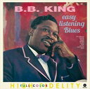 Gospel - 【輸入盤】B.B. KING B.B.キング/EASY LISTENING BLUES + 4 BONUS TRACKS(CD)