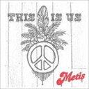 Metis / This is us [CD]