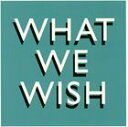 Other - ザ・モーニング・ペーパー / What We Wish [CD]