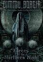フォーセズ・オブ・ザ・ノーザン・ナイト〜ライヴ・イン・オスロ2011&ライヴ・アット・ヴァッケン2012(通常盤) [Blu-ray]